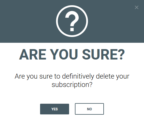 User confirmation about cancelling subscription